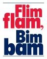 Flim Flam, Bim Bam 8x10