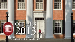 Ole Miss Year in Pictures 2013