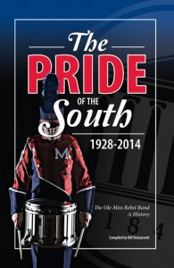 """""""The Pride of the South: 1928-2014″ is written by Bill DeJournett."""