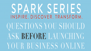 Spark Series Covers Starting an Online Business