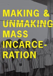 Scholars, Advocates Convene at UM to 'Unmake Mass Incarceration'